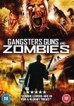 Gangsters, Guns & Zombies1