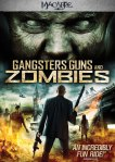 Gangsters, Guns & Zombies3