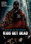 Kids Get Dead plakat 1