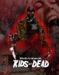 Kids get Dead plakat 2