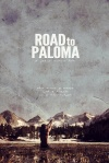 Road to Paloma poster2