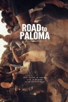 Road to Paloma poster3