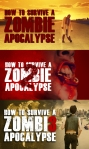 How to survive zombie apocalypse trilogy poster