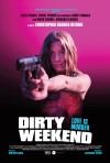 DIRTY_WEEKEND-Poster