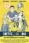 Coffee, Kill Boss poster