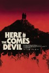 Here Comes the Devil poster1