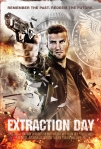 Extraction Day poster