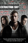 Extraction Day poster3