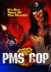 PMS cop poster