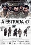 A Estrada 47 poster