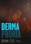 Dermaphoria poster