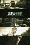 Dermaphoria poster7