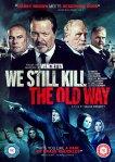 We Still Kill The Old Way poster2