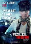 We Still Kill The Old Way poster4