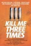Kill Me Three Times poster3
