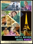 We'll Never Have Paris poster3