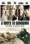 6-Ways-to-Sundown poster
