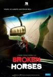 Broken Horses poster2