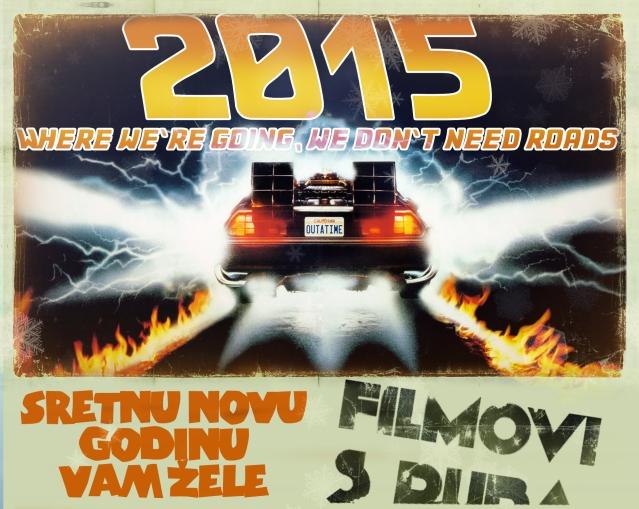 Sretnu novu 2015 Godinu žele Vam Filmovi s Ruba