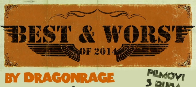 Best & Worst 2014_Dragonrage