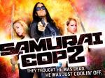 Samurai Cop 2 Deadly Vengeance poster5