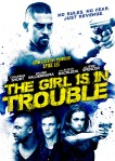 The Girl Is in Trouble poster