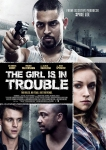 The Girl Is in Trouble poster2