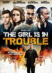 The Girl Is in Trouble poster3