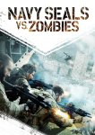 Navy Seals vs. Zombies poster