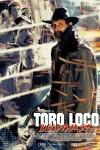 Toro Loco poster