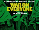 War on Everyone poster4